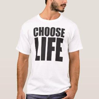 Elija la vida camiseta