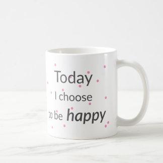 Elijo hoy ser taza feliz