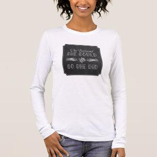 Ella creyó que ella podría camisa del diseño de la