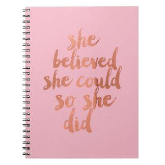 Ella creyó que ella podría - cuaderno