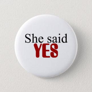 Ella dijo SÍ el botón