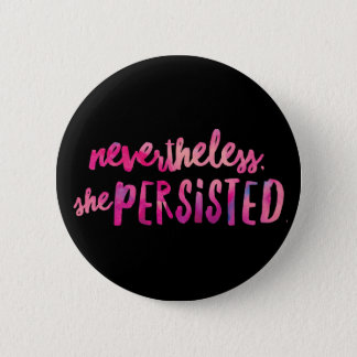 Ella persistió estándar, botón redondo de la