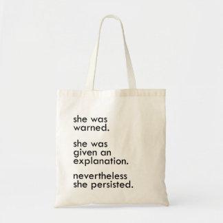ella persistió la bolsa de asas