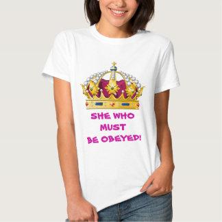 Ella que debe ser obedecida camisas