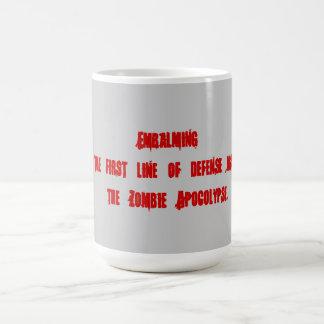 Embalsamando como medios de prevenir a zombis taza de café