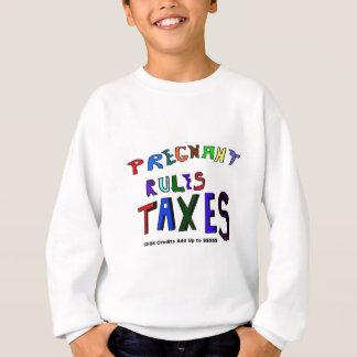 Embarazada e impuestos sudadera