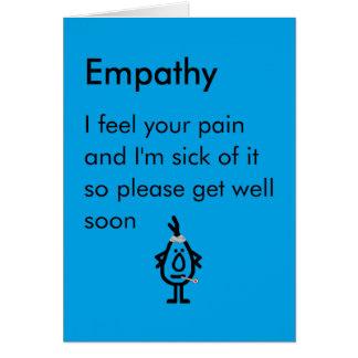 Empatía - un divertido consigue el poema bien tarjeta de felicitación