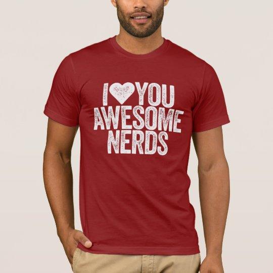 """""""Empollones impresionantes """" Camiseta"""