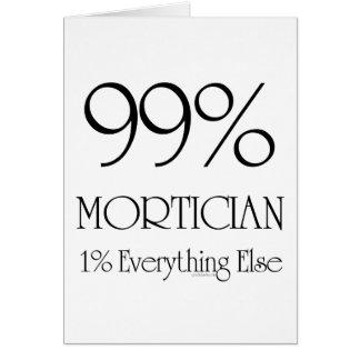Empresario de pompas fúnebres del 99% tarjeta de felicitación