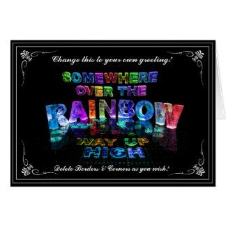En alguna parte sobre el arco iris tarjeta