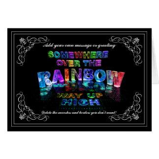 En alguna parte sobre el arco iris tarjeta de felicitación
