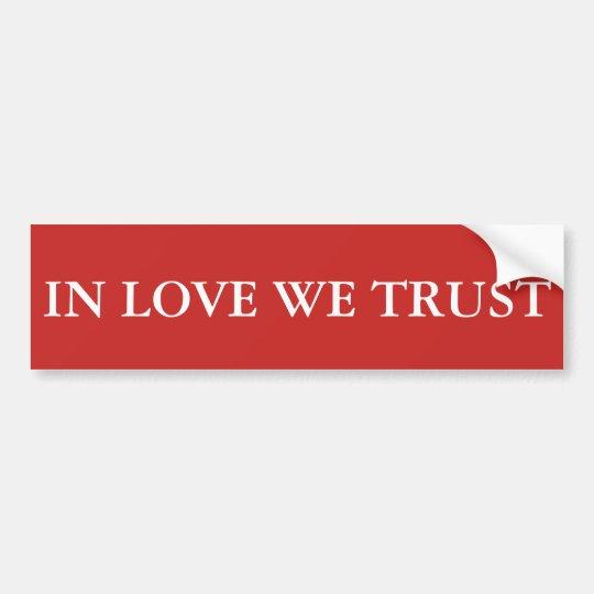 En amor confiamos en pegatina para coche