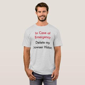 En caso de urgencia--Suprima mi historia del Camiseta