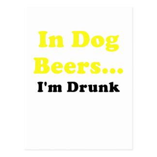 En cervezas del perro Im borracho Tarjetas Postales