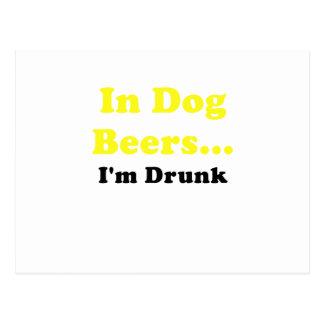 En cervezas del perro Im borracho Postal