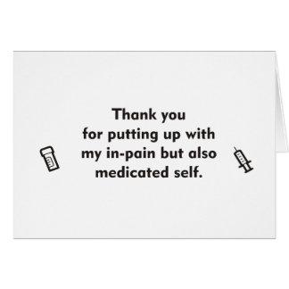En dolor y medicado gracias cardar tarjeta de felicitación