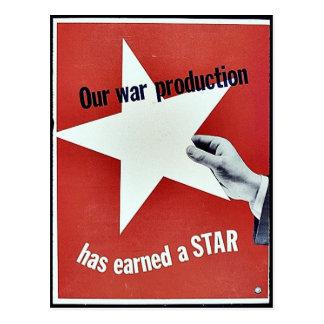 En guerra la producción ha ganado una estrella postales