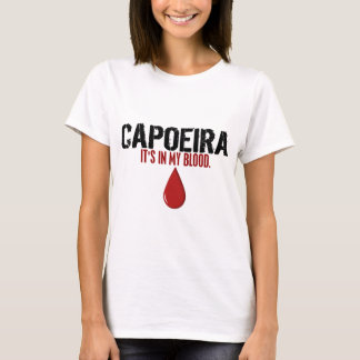 En mi sangre CAPOEIRA Camiseta