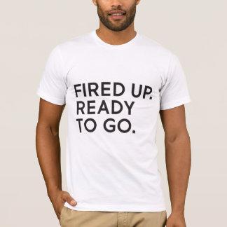 Encendido para arriba, aliste para ir camiseta