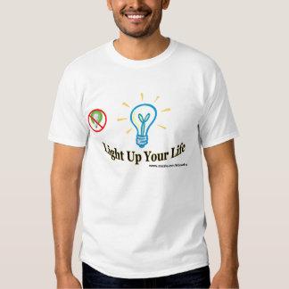 Encienda para arriba su vida camiseta