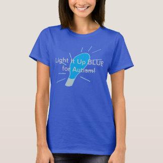 ¡Enciéndalo encima del AZUL para el autismo! Camiseta