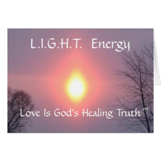 enciéndase, energía de L.I.G.H.T., amor es Healin  Felicitaciones