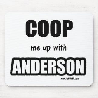 Enciérreme para arriba con Anderson Alfombrilla De Ratón