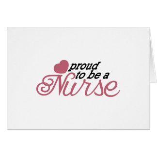 Enfermera orgullosa tarjeta de felicitación