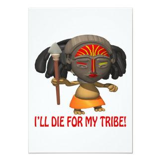 Enfermo muera por mi tribu invitación 12,7 x 17,8 cm