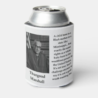Enfriador De Latas Cita de Thurgood Marshall