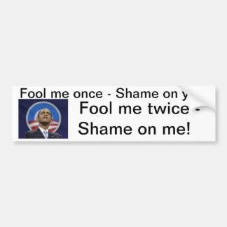 Engáñeme una vez Obama… Pegatina Para Coche