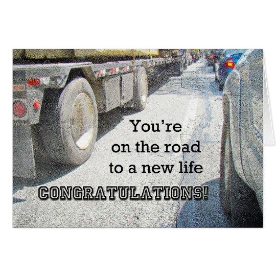Enhorabuena en el nuevo camino en vida - carretera tarjeta de felicitación