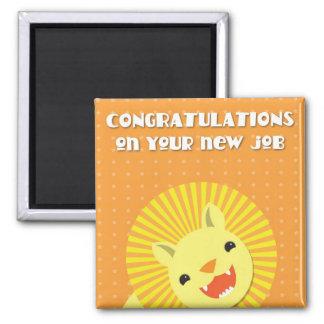 ¡Enhorabuena en su nuevo TRABAJO! león de la carre Imán Cuadrado