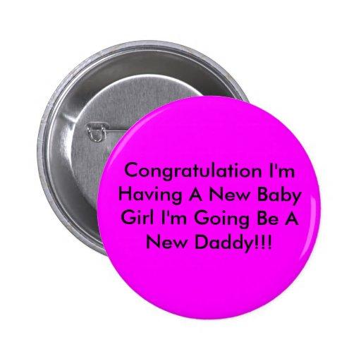 Enhorabuena estoy teniendo una nueva niña que soy  pins