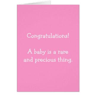 ¡Enhorabuena! Un bebé es un th. raro y precioso Tarjeta De Felicitación