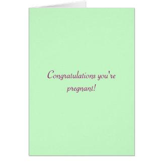 ¡Enhorabuena usted está embarazada! Tarjeta De Felicitación