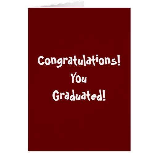 ¡Enhorabuena! ¡Usted graduó! Tarjeton