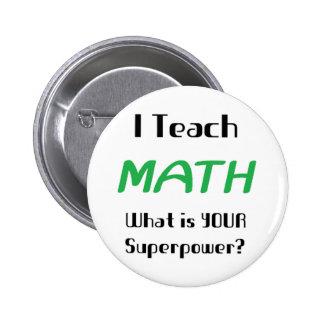 Enseñe a la matemáticas chapa redonda de 5 cm