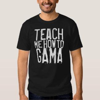 Enséñeme a cómo al Gama Camisetas