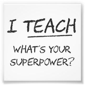 ¿Enseño a cuál es su superpotencia? Arte Con Fotos
