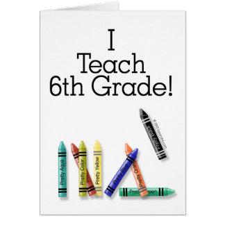 Enseño al 6to grado tarjeta de felicitación