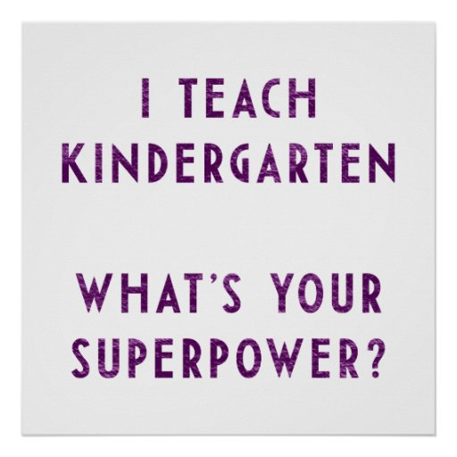 ¿Enseño guardería a cuál es su superpotencia? Posters