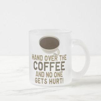 ¡Entregue el CAFÉ! Taza De Café Esmerilada