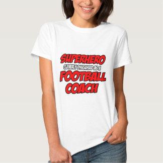 Entrenador de fútbol del super héroe… camisas