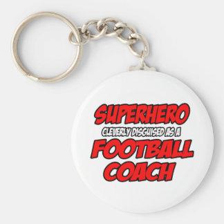 Entrenador de fútbol del super héroe… llaveros