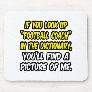 Entrenador de fútbol en diccionario… mi imagen tapete de raton
