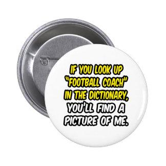 Entrenador de fútbol en diccionario… mi imagen chapa redonda 5 cm