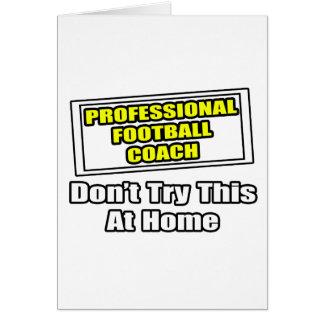 Entrenador de fútbol profesional. felicitaciones