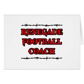 Entrenador de fútbol renegado tarjeta de felicitación