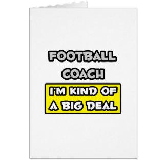 Entrenador de fútbol. Soy un poco una gran cosa Felicitación